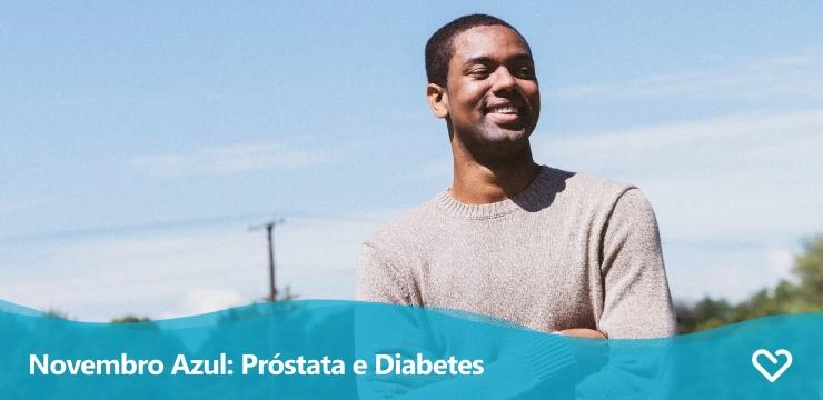 Novembro Azul: Diabetes e Câncer de Próstata