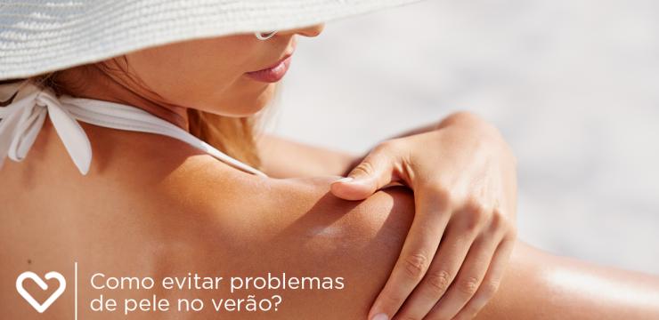 Como evitar problemas de pele no verão?