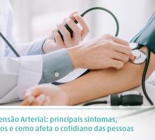 Hipertensão Arterial: principais sintomas, cuidados e como afeta o cotidiano das pessoas