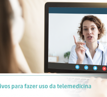 3 motivos para fazer uso da telemedicina
