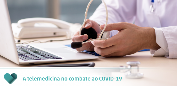 A telemedicina no combate ao COVID-19