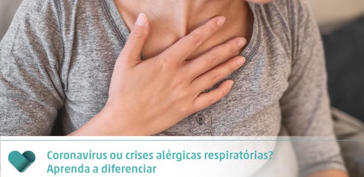 Coronavírus ou crises alérgicas respiratórias? Aprenda a diferenciar
