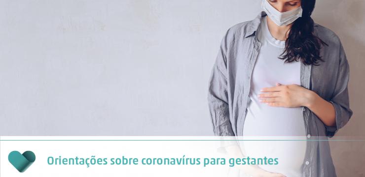 Orientações sobre coronavírus para gestantes