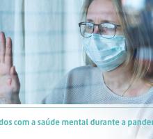 Cuidados com a saúde mental durante a pandemia
