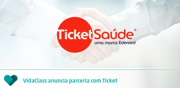 VidaClass é a nova parceira da Ticket Serviços, com o Ticket Saúde