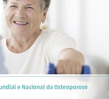 Dia Mundial e Nacional da Osteoporose: 5 dicas para evitar a osteoporose
