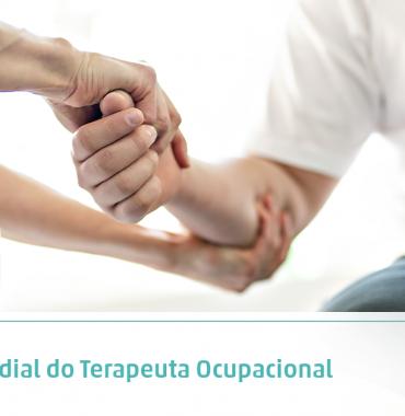Dia Mundial do Terapeuta Ocupacional