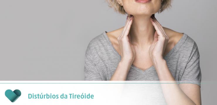 Distúrbios da Tireóide