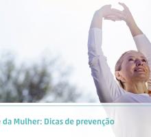 Saúde da Mulher: Dicas de prevenção