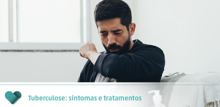 Tuberculose: sintomas e tratamentos