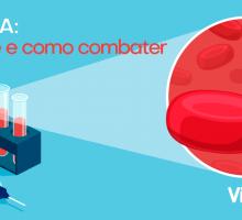 Anemia – o que é e como combater