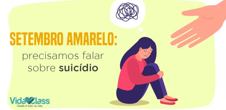 Setembro Amarelo: precisamos falar sobre suicídio